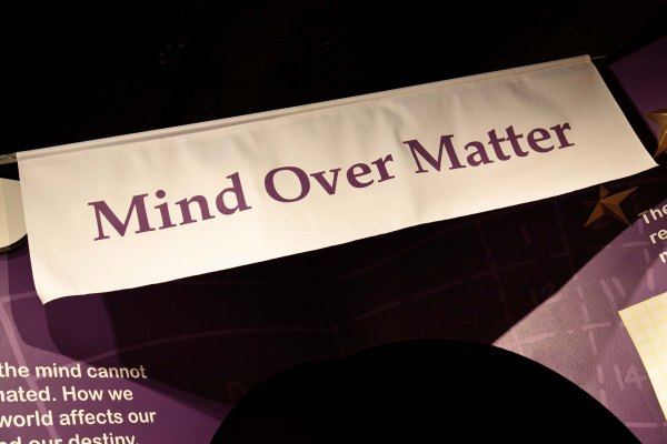 Mind over matter display